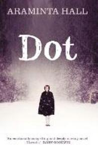 Dot - Araminta Hall - cover