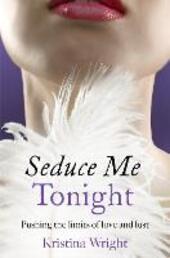 Seduce Me Tonight