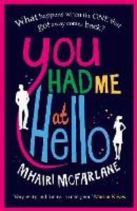 Foto Cover di You Had Me At Hello, Ebook inglese di Mhairi McFarlane, edito da HarperCollins Publishers