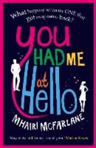 You Had Me At Hello - Mhairi McFarlane - cover