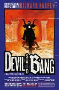 Foto Cover di Devil Said Bang, Ebook inglese di Richard Kadrey, edito da HarperCollins Publishers