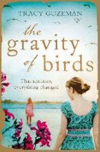 The Gravity of Birds - Tracy Guzeman - cover