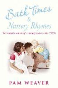 Foto Cover di Bath Times and Nursery Rhymes, Ebook inglese di Pam Weaver, edito da HarperCollins Publishers