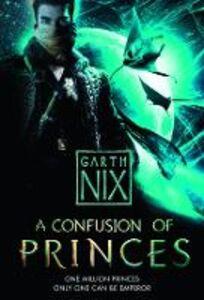 Foto Cover di A Confusion of Princes, Ebook inglese di Garth Nix, edito da HarperCollins Publishers