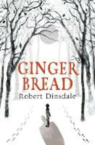 Gingerbread - Robert Dinsdale - cover