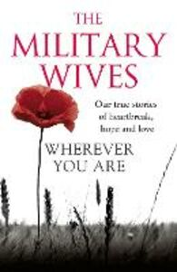 Foto Cover di Wherever You Are, Ebook inglese di The Military Wives, edito da HarperCollins Publishers