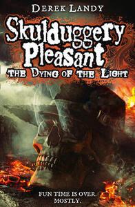 The Dying of the Light - Derek Landy - cover