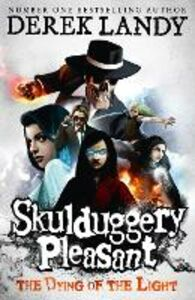 Ebook in inglese Dying of the Light (Skulduggery Pleasant, Book 9) Landy, Derek