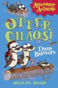 Otter Chaos - The Dam Busters - Michael Broad - cover