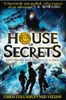 House of Secrets - Chris Columbus,Ned Vizzini - cover