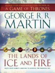 The Lands of Ice and Fire - George R. R. Martin - cover