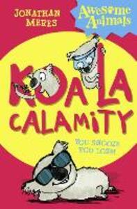 Koala Calamity - Jonathan Meres - cover
