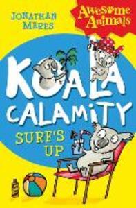Koala Calamity - Surf's Up! - Jonathan Meres - cover