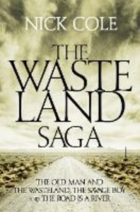 Ebook in inglese The Wasteland Saga Cole, Nick