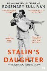 Foto Cover di Stalin's Daughter, Ebook inglese di Rosemary Sullivan, edito da HarperCollins Publishers