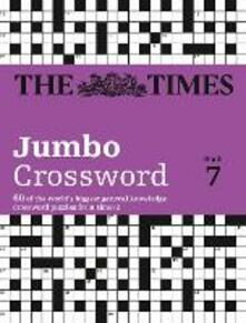 The Times 2 Jumbo Crossword Book 7: 60 Large General-Knowledge Crossword Puzzles - John Grimshaw - cover