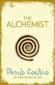 The Alchemist: A Fable About Following Your Dream - Paulo Coelho - cover