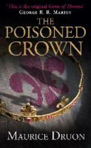 Ebook in inglese The Poisoned Crown Druon, Maurice