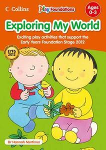 Exploring My World - Hannah Mortimer - cover
