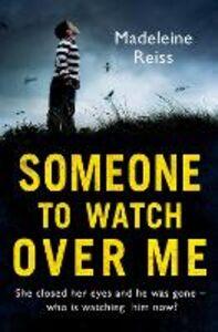 Foto Cover di Someone to Watch Over Me, Ebook inglese di Madeleine Reiss, edito da HarperCollins Publishers