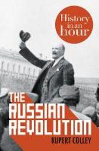 Foto Cover di The Russian Revolution, Ebook inglese di Rupert Colley, edito da HarperCollins Publishers