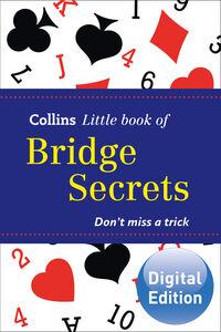 Foto Cover di Bridge Secrets (Collins Little Books), Ebook inglese di  edito da HarperCollins Publishers