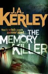 The Memory Killer - J. A. Kerley - cover