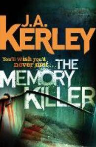 Foto Cover di The Memory Killer (Carson Ryder, Book 11), Ebook inglese di J. A. Kerley, edito da HarperCollins Publishers