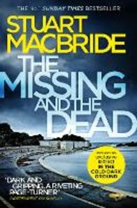Ebook in inglese Missing and the Dead (Logan McRae, Book 9) MacBride, Stuart