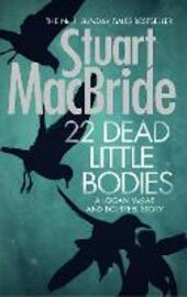 22 Dead Little Bodies (A Logan and Steel short novel)