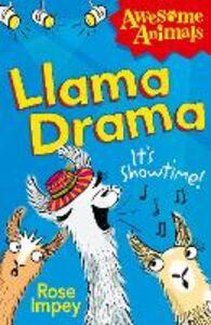 Foto Cover di Llama Drama, Ebook inglese di Rose Impey, edito da HarperCollins Publishers