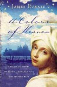 Foto Cover di The Colour of Heaven, Ebook inglese di James Runcie, edito da HarperCollins Publishers