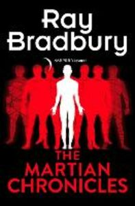 Foto Cover di The Martian Chronicles, Ebook inglese di Ray Bradbury, edito da HarperCollins Publishers