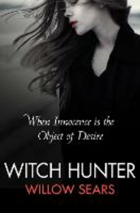 Ebook in inglese Witch Hunter Sears, Willow