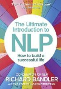 Foto Cover di The Ultimate Introduction to NLP, Ebook inglese di AA.VV edito da HarperCollins Publishers