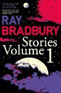 Foto Cover di Ray Bradbury Stories Volume 1, Ebook inglese di Ray Bradbury, edito da HarperCollins Publishers