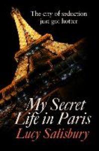 Foto Cover di My Secret Life in Paris, Ebook inglese di Lucy Salisbury, edito da HarperCollins Publishers