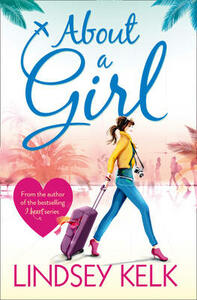 About a Girl (Tess Brookes Series, Book 1) - Lindsey Kelk - cover