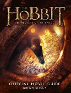Ebook in inglese Official Movie Guide (The Hobbit: The Desolation of Smaug) Sibley, Brian