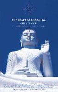 Foto Cover di The Heart of Buddhism, Ebook inglese di Guy Claxton, edito da HarperCollins Publishers
