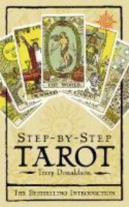Foto Cover di Step by Step Tarot, Ebook inglese di Terry Donaldson, edito da HarperCollins Publishers