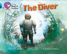 The Diver: Band 07 Turquoise/Band 16 Sapphire - Anne Curtis - cover