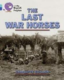 The Last War Horses: Band 07 Turquoise/Band 16 Sapphire - Charlotte Guillain - cover