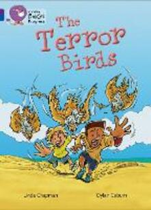 The Terror Birds: Band 08 Purple/Band 16 Sapphire - Linda Chapman - cover
