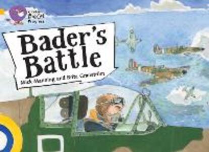 Bader's Battle: Band 09 Gold/Band 17 Diamond - Brita Granstrom,Mick Manning - cover