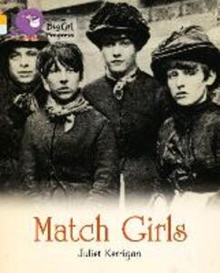 Match Girls: Band 09 Gold/Band 17 Diamond - Juliet Kerrigan - cover