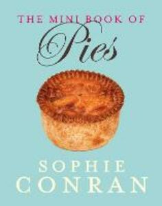 Foto Cover di The Mini Book of Pies, Ebook inglese di Sophie Conran, edito da HarperCollins Publishers