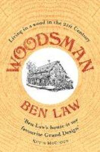 Foto Cover di Woodsman, Ebook inglese di Ben Law, edito da HarperCollins Publishers