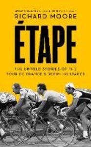 Foto Cover di Etape, Ebook inglese di Richard Moore, edito da HarperCollins Publishers