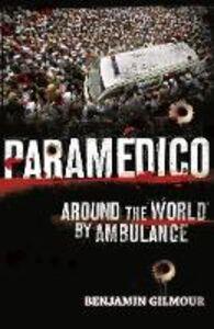 Foto Cover di Paramédico, Ebook inglese di Benjamin Gilmour, edito da HarperCollins Publishers